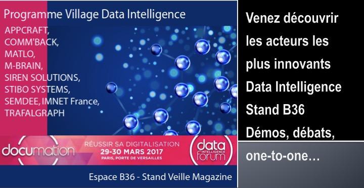 PROGRAMME VILLAGE DATA INTELLIGENCE FORUM - VENEZ DEVOUVRIR L'AVENIR DE LA DATA AVEC VEILLE MAGAZINE