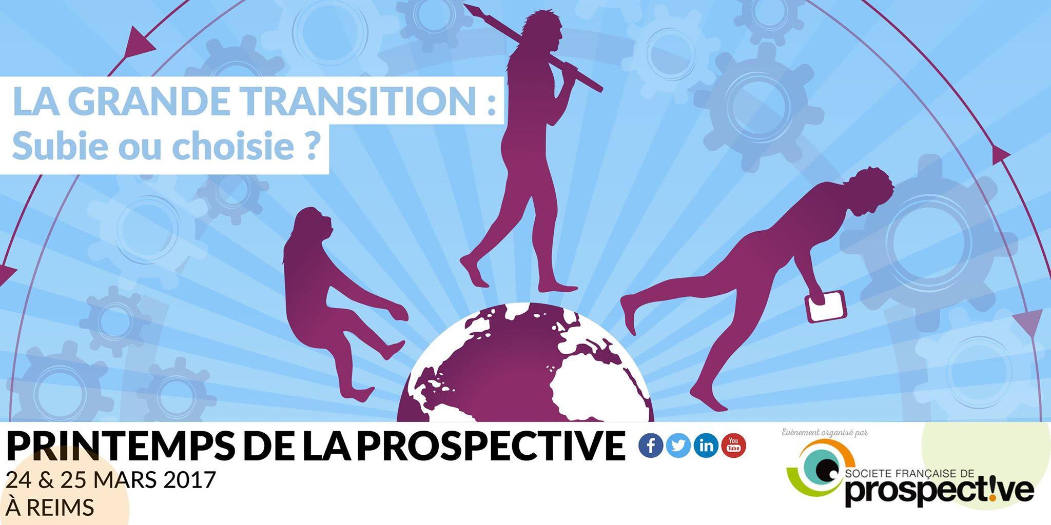 Participez au Printemps de la Prospective les 24 et 25 Mars 2017 - Reims