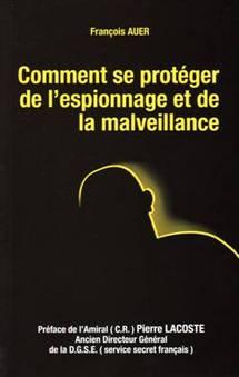 Comment se protéger de l'espionnage  et de la malveillance