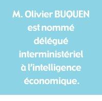 Olivier Buquen, nommé délégué interministériel à l'Intelligence économique