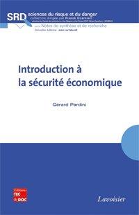 Introduction à la sécurité économique par Gérard Pardini aux Éditions Tec & Doc - Lavoisier