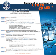 1er Mars. Colloque MBAsp management de la sécurité. « Comment se prémunir du cyber-chaos ? ».  Ecole Militaire.