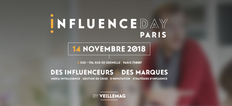Save the date Influence-Day 2018. Mercredi 14 novembre. Media Intelligence • Fake News • e-Reputation • Market Influence