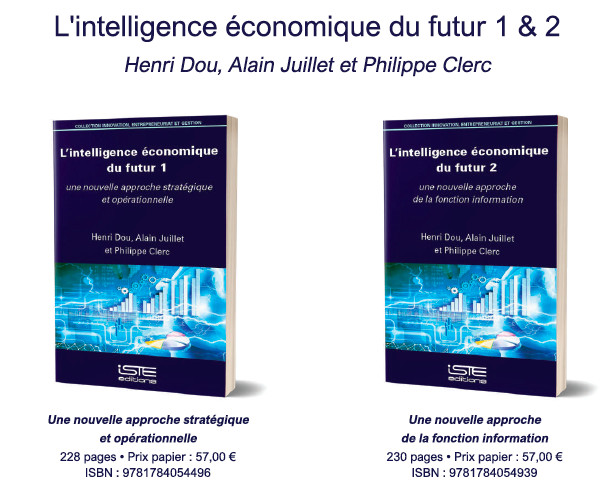 """L'intelligence économique du futur 1. Alain Juillet, Henri Dou, Philippe Clerc """"L'Intelligence économique est à redécouvrir"""""""