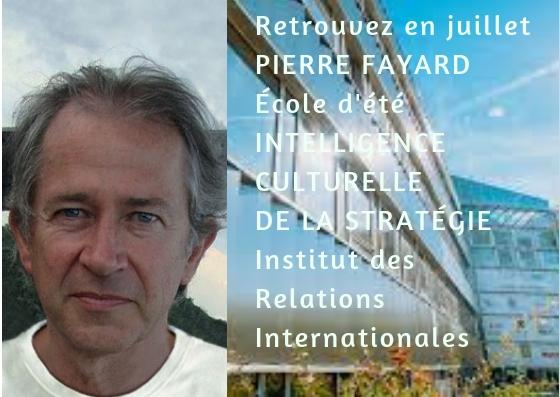 École d'été INTELLIGENCE CULTURELLE DE LA STRATÉGIE / Institut des Relations Internationales