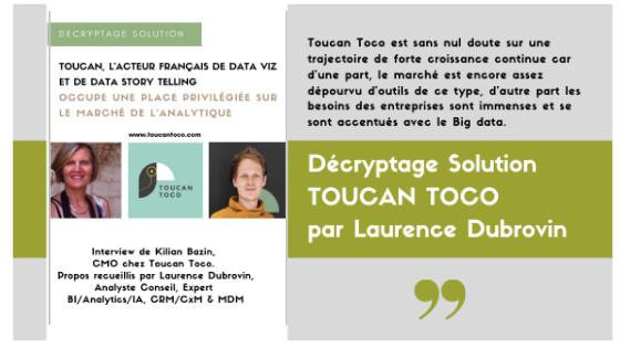 TOUCAN TOCO, L'ACTEUR FRANÇAIS DE DATA VIZ ET DE DATA STORY TELLING OCCUPE UNE PLACE PRIVILÉGIÉE SUR LE MARCHÉ DE L'ANALYTIQUE
