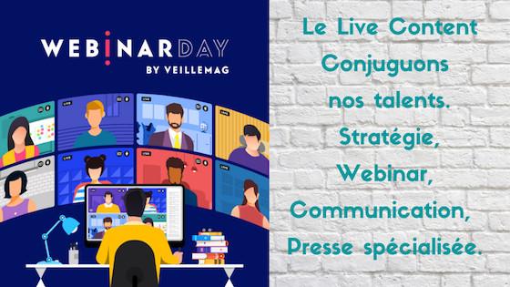 Webinar by Veillemag. Conjuguons nos talents. Strategie, Communication, Webinar, Presse spécialisée. Le Live Content