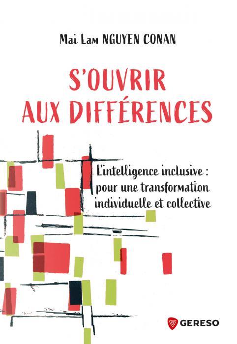 Intelligence inclusive :  S'OUVRIR AUX DIFFÉRENCES