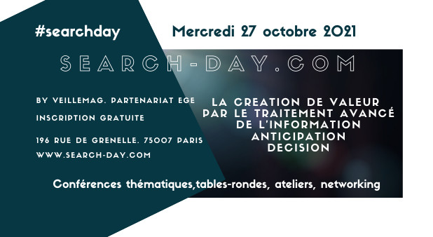 #searchday. Save the date 27 octobre 2021. Paris. Le rendez-vous des professionnels de l'information stratégique