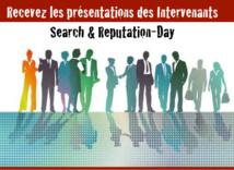 Recevez les présentations des Intervenants à SEARCH & REPUTATION-Day