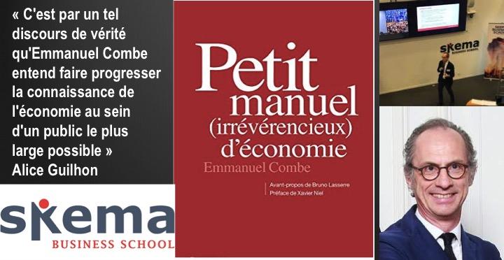 Parution de l'ouvrage : « Petit Manuel (irrévérencieux) d'économie » Emmanuel Combe