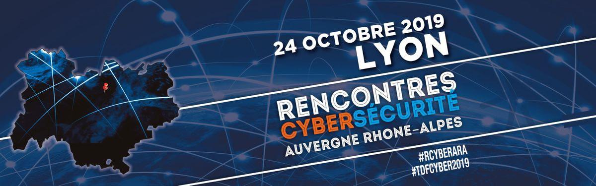 Rencontres Cybersécurité Auvergne-Rhône-Alpes - 24 octobre, Lyon