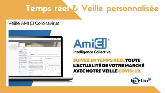 AMI EI  lance une offre gratuite de veille sur le Coronavirus. BERTIN IT