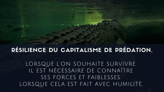 Résilience du capitalisme de prédation.