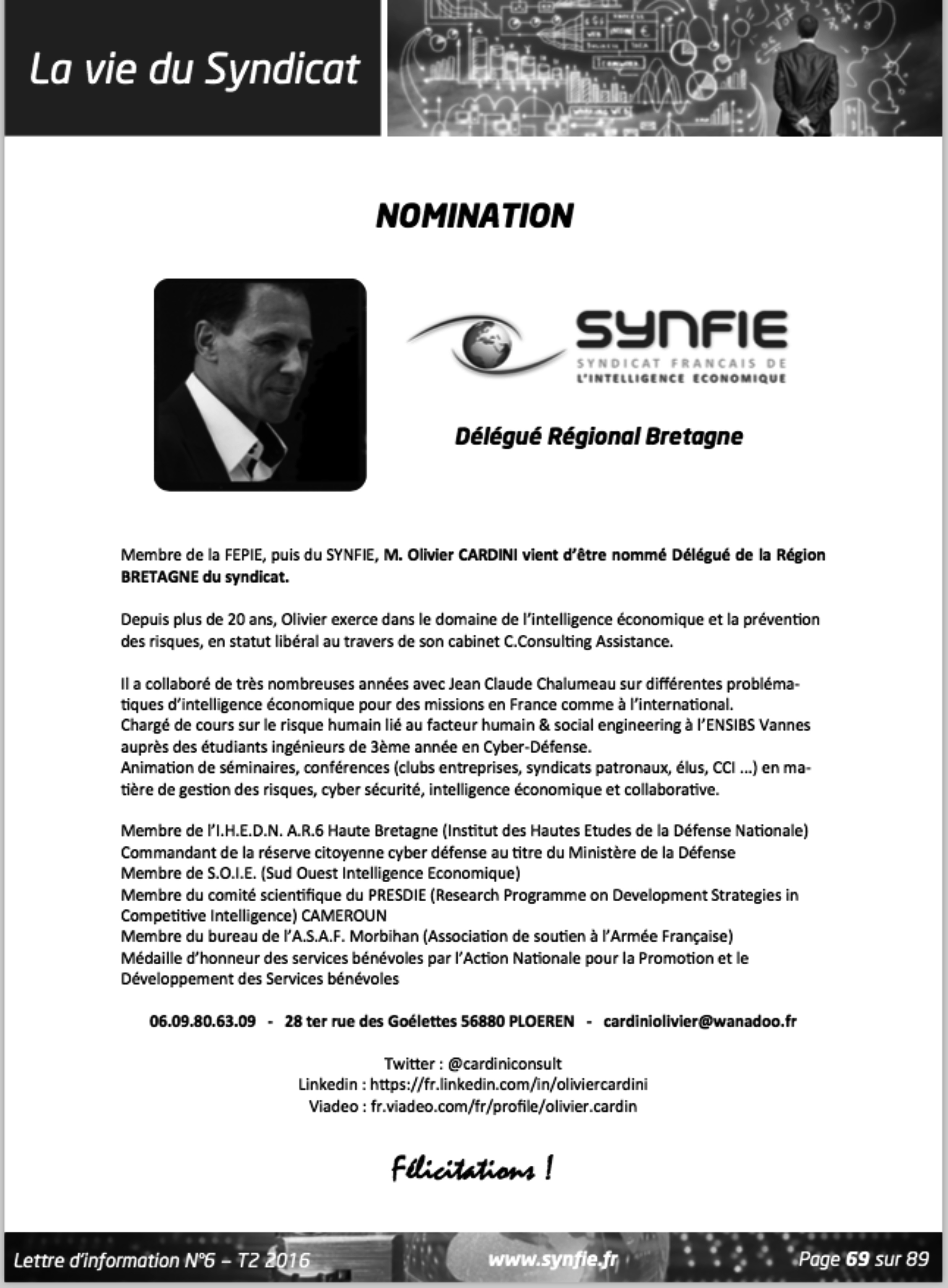NOMINATION. Olivier CARDINI vient d'être nommé Délégué de la Région BRETAGNE du syndicat SYNFIE