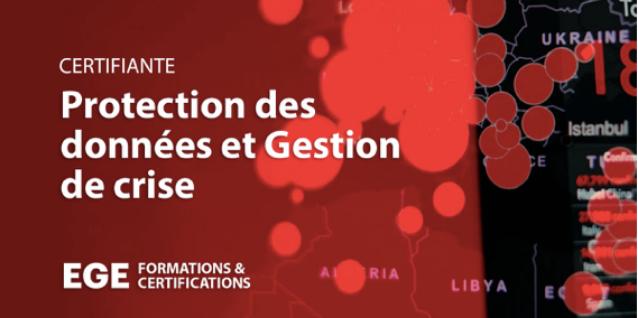 """EGE lance une Nouvelle Formation Certifiante """"Protection des données et Gestion de Crise"""""""